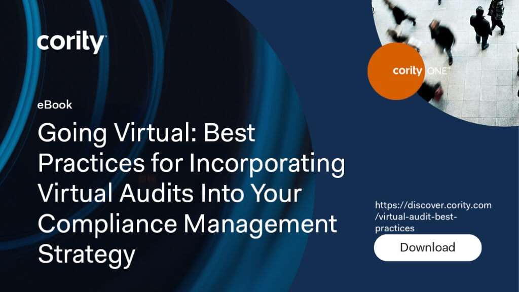 Going Virtual: Best practices for incorporating virtual audits into your compliance management strategy