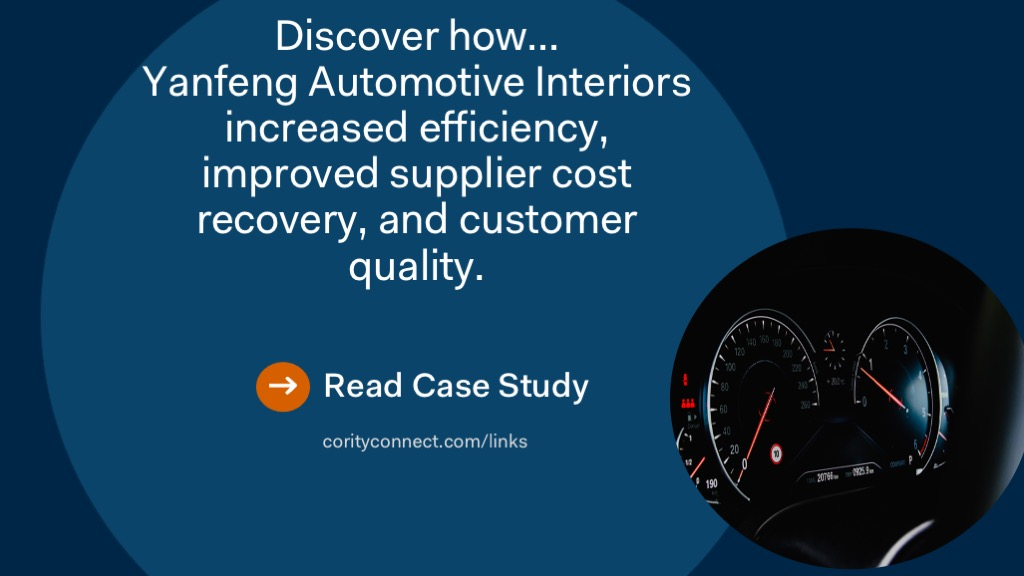 Discover how Yanfeng Automotive Interiors increased efficiency, improved supplier cost, recovery and customer quality