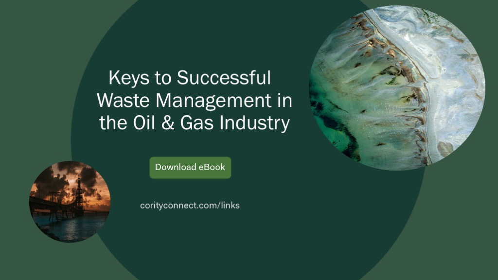 Keys to Successful waste management in the oil & gas industry