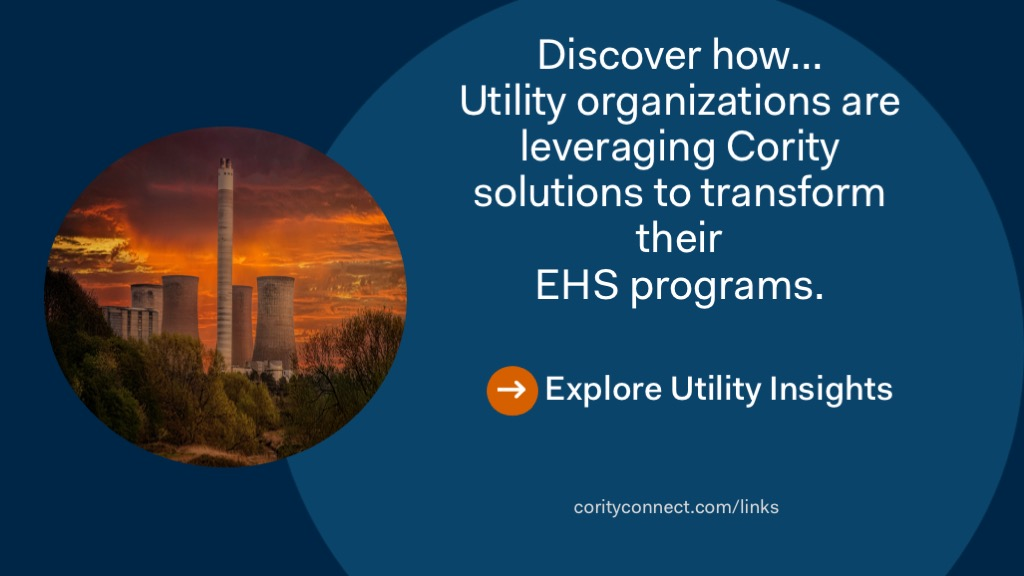 Discover how utility organizations are leveraging Cority solutions to transform their EHS programs